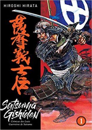 Satsuma Gishiden: Cronicas dos Leias Guerreiros de Satsuma 1