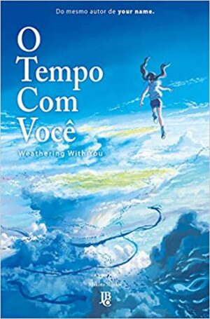 O Tempo Com Você – Weathering With You (Tenki No Ko) Light Novel Volume Único